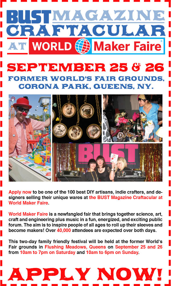 BUST Magazine Craftacular at World Maker Faire NYC